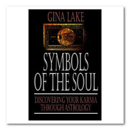Symbols of the Soul: Understanding Your Life Purpose and Karma Through Astrology
