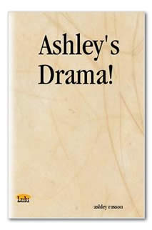 Ashley's Drama!