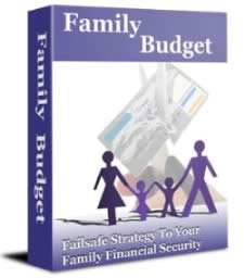 Family Budget - A Failsafe Strategy To Your Family Financial Security