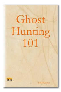 Ghost Hunting 101