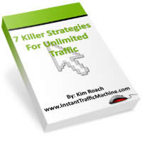 7 Killer Strategies For Unlimited Traffic