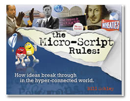 The Micro-Script Rules: How ideas break through in the hyper-connected world