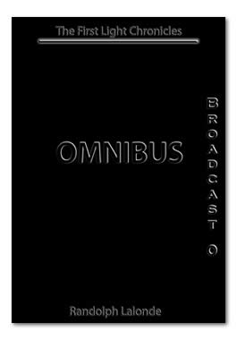 The First Light Chronicles Omnibus