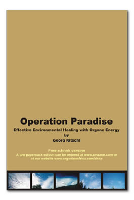 Operation Paradise - Orgonite in Theory and Practise
