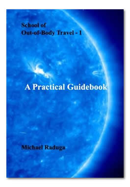 School of Out-of-Body Travel - 1. A Practical Guidebook