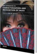 New Approaches to Characterization and Recognition of Faces by Peter Corcoran