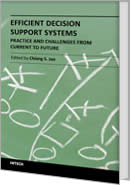 Efficient Decision Support Systems - Practice and Challenges From Current to Future by Chiang Jao