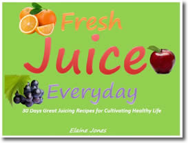 30 Days Great Juicing Recipes for Cultivating Healthy Life by Elaine