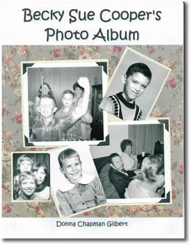 Becky Sue Cooper's Photo Album by Donna Chapman Gilbert