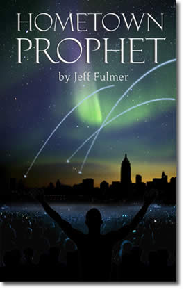 Hometown Prophet by Jeff Fulmer