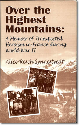 Over the Highest Mountains by Alice Resch Synnestvedt