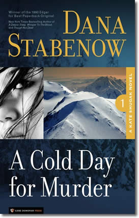 A Cold Day for Murder by Dana Stabenow