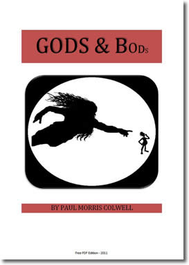 Gods & Bods by Paul Morris Colwell / Paul Morris Colwell