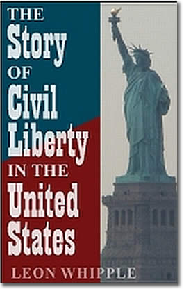 The Story of Civil Liberty in the United States