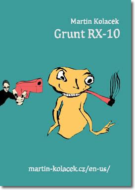 Grunt RX-10 by Martin Kolacek