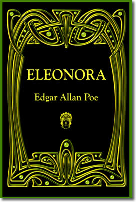 Poe's Eleonora by Edgar Allan Poe, Illustrated by Duncan Long