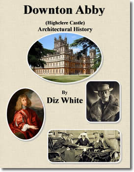 Downton Abby's Architectural History by Diz White