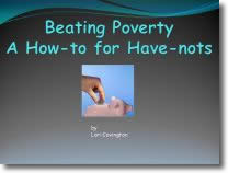 Beating Poverty: A How-To For Have-Nots by Lori Covington