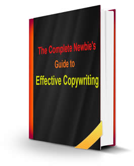 The Complete Newbie's Guide To Effective Copywriting by Christian Erwanda