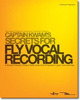 Captain Kwam's Secrets For Fly Vocal Recording  by Mo Makinde