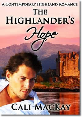 The Highlander's Hope - A Contemporary Highland Romance by Cali MacKay