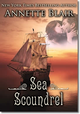 Sea Scoundrel (Lady Patience, the uncut version.), Knave of Hearts, One of Four by Annette Blair