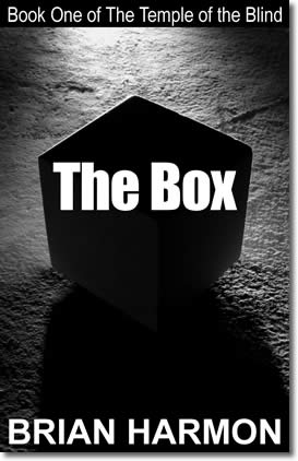 The Box (Book One of The Temple of the Blind) by Brian Harmon