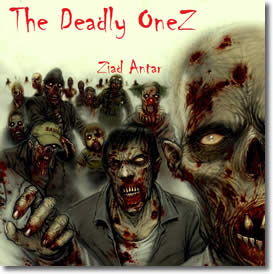 The Deadly Onez by Ziad Antar
