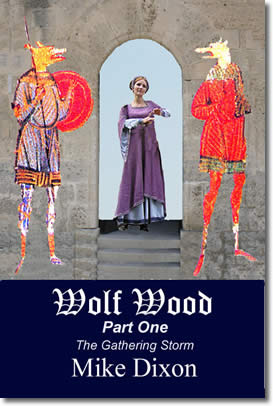 Wolf Wood (Part One) by Mike Dixon