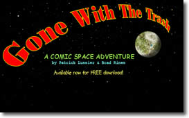 Gone With The Trash: A Comic Space Adventure by Patrick Lussier & Brad Rines