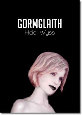 Gormglaith by Heidi Wyss