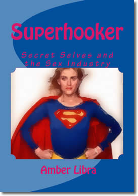 Superhooker by Amber Libra