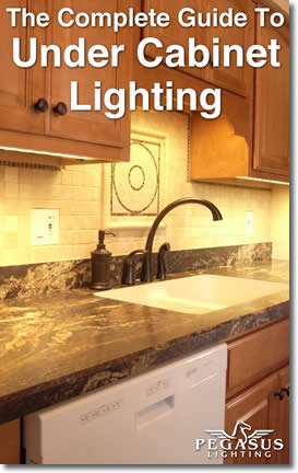 The Complete Guide to Under Cabinet Lighting by Annie Josey & Christopher Johnson