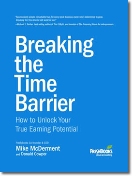 Breaking the Time Barrier: How to Unlock Your True Earning Potential by Mike McDerment