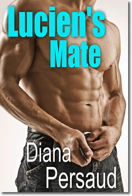 Lucien's Mate by Diana Persaud