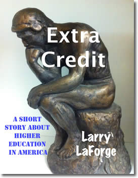 Extra Credit by Larry LaForge