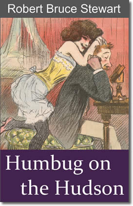 Humbug on the Hudson by Robert Brucde Stewart