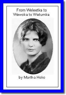 From Weleetka to Wewoka to Wetumka by Martha Tobin Hoke