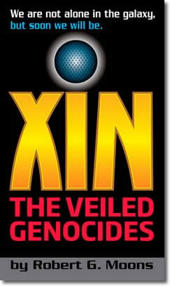 XIN: The Veiled Genocides by Robert G. Moons
