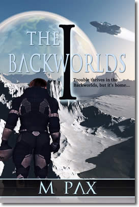 Backworlds Book 1 by M. Pax