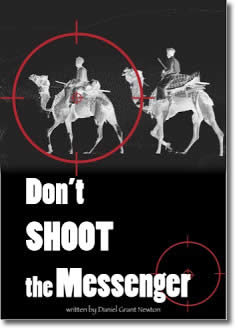 Don't Shoot the Messenger by Daniel Grant Newton