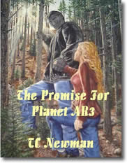 The Promise For Planet AR3 by T.C. Newman