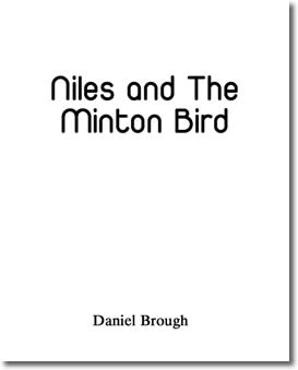 Niles and The Minton Bird by Daniel Brough