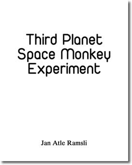Third Planet Space Monkey Experiment by Jan Atle Ramsli
