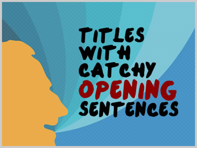 Catchy opening sentences for essays