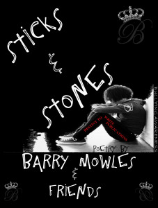 Sticks & Stones - Bullying Awareness 2012 by Barry Mowles & Friends