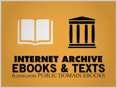 6,000,000 Public Domain eBooks by The Internet Archive and
