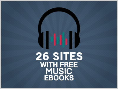 26 Sites With Free Music Ebooks | Download Free Ebooks, Legally