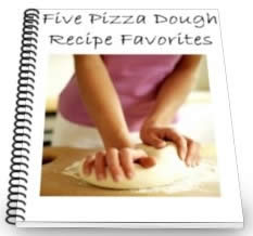 Five Pizza Dough Recipe Favorites