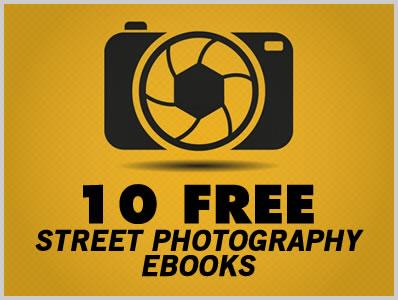 10 Free Street Photography Ebooks | Download Free Ebooks